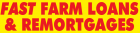 FAST FARM LOANS & REMORTGAGES